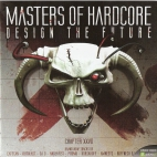 Masters Of Hardcore Chapter XXVII - Design The Future [FRONT]