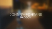 JOHNNY FONTANE - BADBOY #LUCKYSEVEN EP.wmv