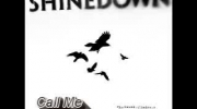 Shinedown - Call Me
